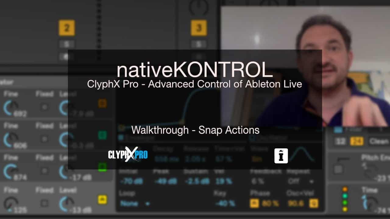 ClyphX Pro Snap Actions