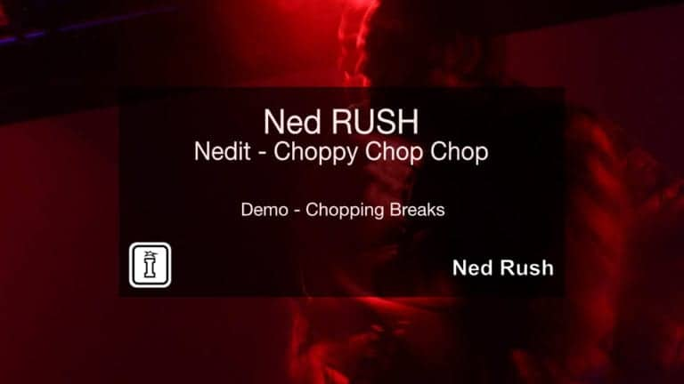 Chopping Breaks with Nedit by Ned RUSH