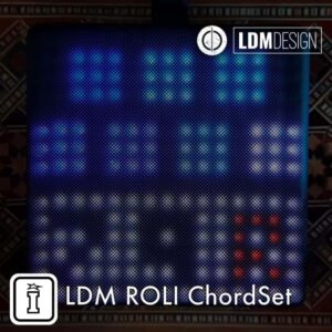 LDM ROLI ChordSet App for the ROLI BLOCK by LDM Design