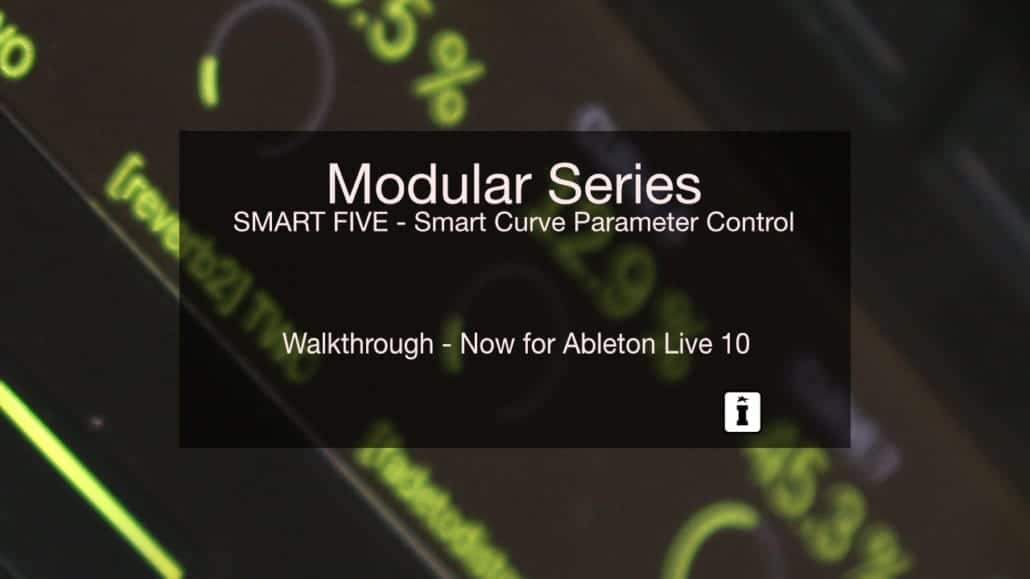 SMART FIVE MaxforLive Control Device