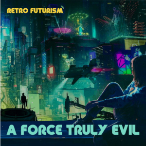 Retro Futurism by A Force Truly Evil Novation Circuit Tracks SoundPack